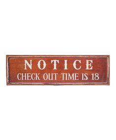 Take a look at this 'Notice' Metal Sign by VIP International on #zulily today!
