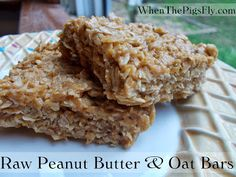 """Clean Eating """"Raw Peanut Butter & Oat Bars"""" recipe! A great, healthy snack or dessert!"""