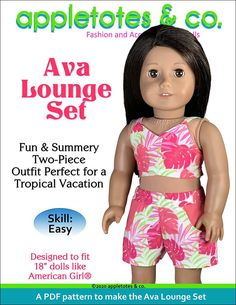 """Ava Lounge Set sewing pattern designed to perfectly fit 18"""" dolls like American Girl and Our Generation delivered instantly via email. This premium sewing pattern is a perfect two-piece outfit for a tropical vacation!This adorable set includes a crisscross top and with shirred back and is completely lined. The shorts feature a real pocket and an elastic waist for easy dressing. Complete the outfit with the Monstera Leaf Embroidery Design on the Free Shopper Bag sewing pattern and the Monstera Fl Doll Sewing Patterns, Bag Patterns To Sew, Doll Clothes Patterns, American Girl Diy, American Girl Clothes, 18 Inch Doll, Dress Sewing, Ava, Lounge"""