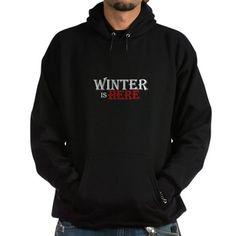 Winter is Here Sweatshirt