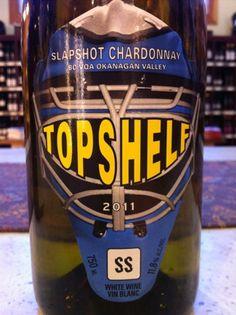 Top Shelf Winery in Kaleden - for hockey fans! Sonora Desert, White Wine, Wines, Hockey, Vineyard, Blood, Shelf, Label, Play