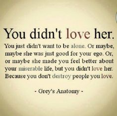 Photo: You didn't love her.