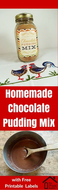 Homemade Chocolate Pudding Mix - with free printable labels. Cook a batch of pudding in just 12 minutes.