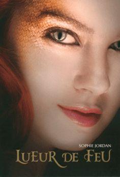 Lueur de feu • Sophie Jordan • Gallimard