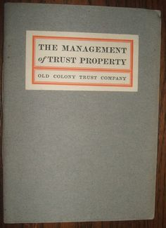 1904 Old Colony Trust Co. Boston MA Property Trust Management, Wills Booklet