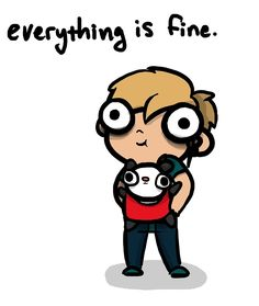 """Everything is Fine"""" by Hannah Hoffman   Redbubble"""