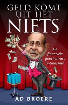 Ad Broere - Geld komt uit het niets - www.adbroere.nl