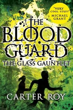 The Glass Gauntlet (Blood Guard) by Carter Roy https://www.amazon.co.uk/dp/140713700X/ref=cm_sw_r_pi_dp_x_WRQTyb722RQG2