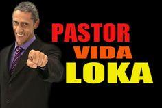 Pastor  Vida Loka