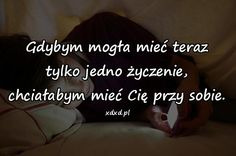 Znalezione obrazy dla zapytania temysli miłość Happy Photos, Quotes For Kids, Motto, To Tell, Most Beautiful Pictures, Quote Of The Day, It Hurts, Sad, Told You So
