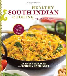 Healthy South Indian Cooking [Hardcover]  Alamelu Vairavan