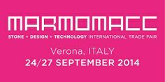 Saremo presenti alla Marmomacc 2014 di Verona We will be present at Marmomacc 2014 of Verona, Italy