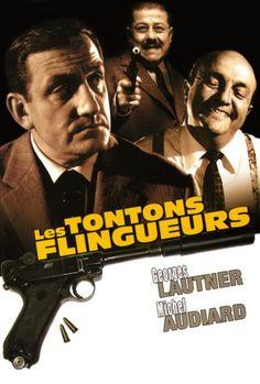 """"""" Les Tontons Flingueurs """" de Georges Lautner - Dialogues de Michel Audiard"""