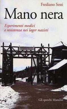 Prezzi e Sconti: #Mano nera. esperimenti medici e resistenza  ad Euro 14.45 in #Libri #Libri