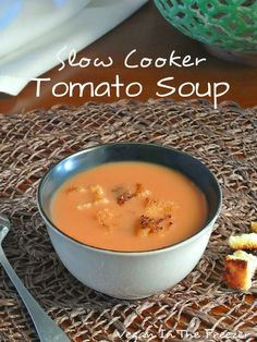Slow Cooker Tomato Soup is a keeper. Tomato Soup is probably one of your childhood favorites anyway and it will be your kids too so hang onto this recipe.