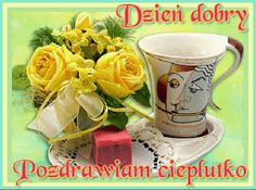Wiersze,Gify Na Dzień Dobry ...: Gify na dzien dobry - herbata , kawa Coffee Cups, Mugs, Tableware, Weddings, Humor, Random, Messages, Morning Sayings, Canning