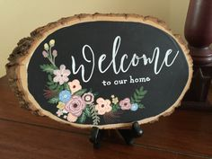 Handpainted Chalkboard Woodslice Welcome to Our Home by TimberAndType on Etsy