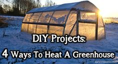 """In one of my recent articles I thoroughly discussed the """"how to's"""" of DIY-ing your own greenhouse. Now, let's address another issue: how to heat a greenhouse during the harsh winter months, because…"""