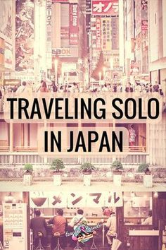 Planning a solo trip to Japan? This is the the Ultimate Girl's Guide to Traveling Solo in Japan ⛩️