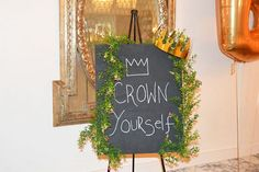 Crown yourself chalkboard sign