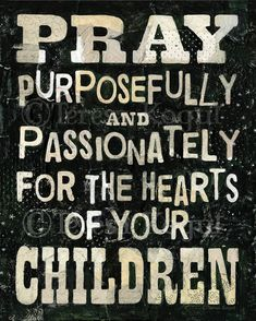 It is never too soon to start praying for the salvation of your children and their children. Prayers are Miracles waiting to happen, according to God's will.