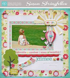 Sweet Girl Layout by designer Susan Stringfellow. Sweet Girl Collection by Echo Park Paper Co. #echoparkpaper