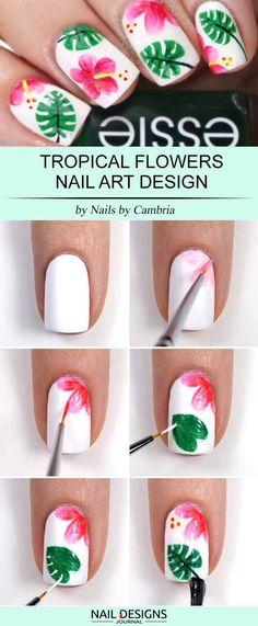 15 Super Easy Nail Designs DIY Tutorials: #11. Tropical Flowers Nail Art; #nailart; #naildesign; #nailtutorial