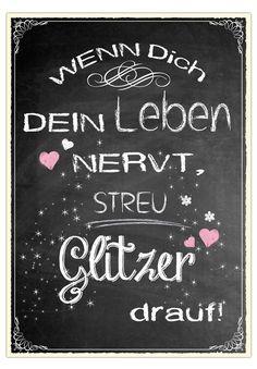 """Postkarte """"Wenn Dich Dein Leben nervt, streu Glitzer drauf."""""""