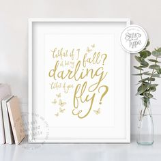 What If I Fall Oh My Darling What If You Fly, Erin Hanson Quote, Modern Typography, Inspirational Motivational Printable, Digital Wall Art by StarsAndType on Etsy