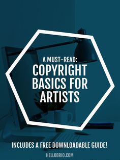 Don't be in the dark about copyright law. A must read for artists and creatives!
