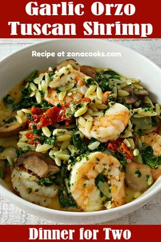Garlic Orzo Tuscan Shrimp Garlic Orzo Tuscan Shrimp for Two is coated in a light and creamy Parmesan Orzo Recipes, Shrimp Recipes For Dinner, Fish Recipes, Seafood Recipes, Cooking Recipes, Healthy Recipes, Shrimp Dishes, Fish Dishes, Pasta Dishes