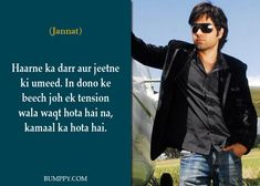 6 Dialogues Of Emraan Hashmi That Will Directly Relate To Our Life, Read Below Lyric Quotes, Hindi Quotes, Movie Quotes, Words Quotes, Bollywood Love Quotes, Bollywood Pictures, Famous Dialogues, Movie Dialogues, Instagram Bio Quotes Short