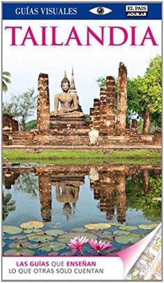 Tailandia (Guías Visuales) (GUIAS VISUALES)  #MedinadeMarrakech