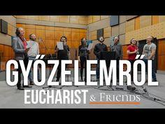 GYŐZELEMRŐL – EUCHARIST & Friends - YouTube Friends Youtube, Eucharist, Baseball Cards, Communion