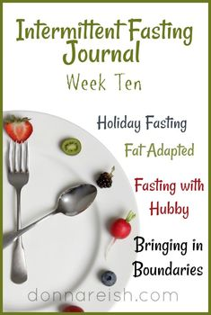 "Donna describes her amazing holiday season with Daily Intermittent Fasting, how she ate what she loved on the truly ""special days"", the importance of starting and ending rituals, and bringing hubby on board."