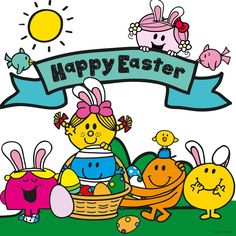 HAPPY EASTER from the Mr. Men Little Miss family! XD