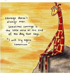 (Quote by Mary Anne Radmacher) Loving quotes at the moment! If you have a favourite encouraging or inspirational quote that you'd like to see giraffe'd, drop it in the comments and I mi… Great Quotes, Me Quotes, Motivational Quotes, Funny Quotes, Inspirational Quotes, Humor Quotes, Giraffe Quotes, Giraffe Art, Giraffe Decor