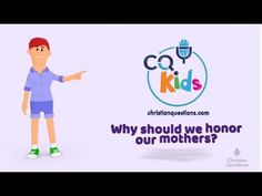 Why should we honor our mothers? CQ Kids Bible Videos For Kids, Mothers, Family Guy, Christian, Christians, Griffins