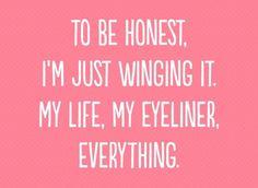 Just wing it. #JustSayin