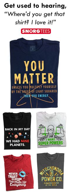72b4d122b SnorgTees makes funny, witty math and science inspired t-shirts and hoodies for  men