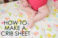 How to Make a Crib Sheet - great DIY for the nursery!