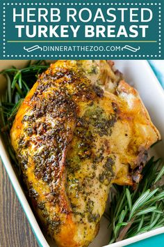 French Delicacies Essentials - Some Uncomplicated Strategies For Newbies Herb Roasted Turkey Breast Recipe Roasted Turkey Recipe Thanksgiving Turkey Half Turkey Breast Recipe, Boneless Turkey Breast Recipe, Roast Turkey Breast, Recipe For Roasting Turkey Breast, Herb Roasted Turkey, Baked Turkey, Turkey Seasoning, Roast Turkey Recipes, Turkey Tenderloin Recipes