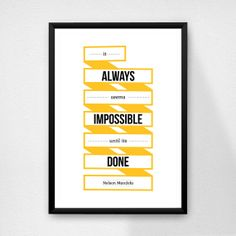 Quote poster print It always seems impossible by DesignSailors, $8.00