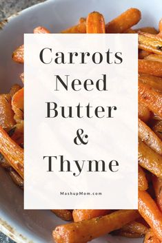 Carrots Need Butter & Thyme! In this simple veggie side dish roasting baby carrots brings out their sweetness; butter & thyme pair up to enhance the flavor. Vegetarian Side Dishes, Best Vegetarian Recipes, Veggie Side Dishes, Side Dishes Easy, Carrot Dishes, Roasted Baby Carrots, Aldi Meal Plan, Oven Dishes, Easy Family Meals