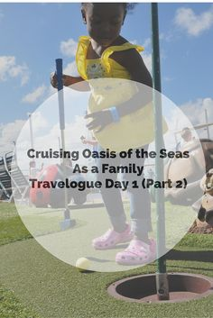 Daily Diary of our First Day on the Oasis of the Seas by Royal Caribbean - Family Cruising