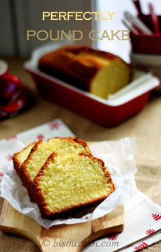 Bisous À Toi: Trish Boyle's Perfectly Pound Cake