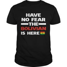 Get yours hot No Fear Bolivian Is Here Bolivia Best Gift Shirts & Hoodies.  #gift, #idea, #photo, #image, #hoodie, #shirt, #christmas