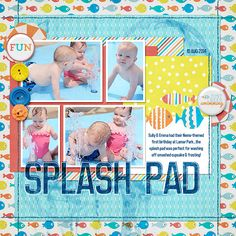 Splash Pad digital scrapbook layout page by Chanell Rigterink
