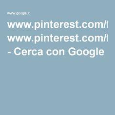 www.pinterest.com/francozocco - Cerca con Google