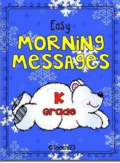 Ten morning messages with a January theme that are aligned with Common Core are included in this packet. These work great for emergency sub plans o. Kindergarten Drawing, Kindergarten Language Arts, Kindergarten Curriculum, Kindergarten Calendar, Kindergarten Rocks, Morning Message Kindergarten, School Classroom, Classroom Ideas, Teaching Calendar